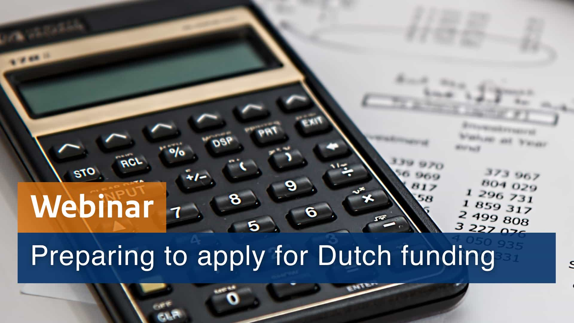Preparing to apply for Dutch funding